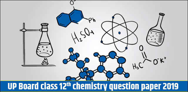 UP Board Class 12th Chemistry Question Paper Analysis