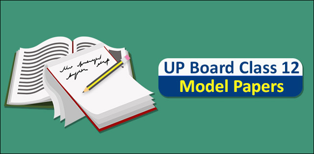 UP Board class 12th model papers 2019