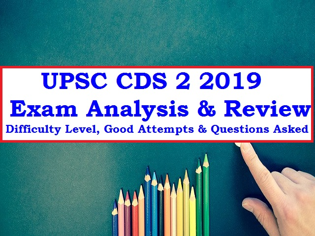 UPSC CDS II 2019 Exam Analysis: PDF Download Question Paper