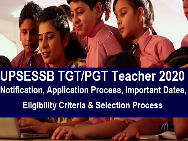 UPSESSB TGT/PGT Teacher Notification 2020