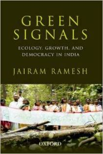 Green Signals: Ecology, Growth, and Democracy in India: Jairam Ramesh