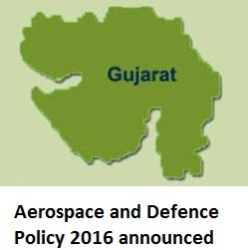 Gujarat announces Aerospace and Defence Policy 2016