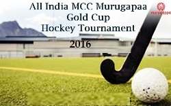 MCC Murugappa Gold Cup Hockey Tournament 2016