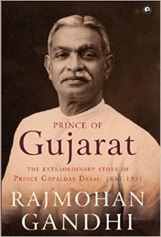 Prince of Gujarat: The Extraordinary Story