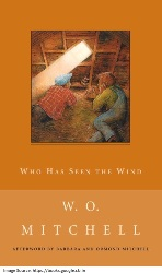 W.O. Mitchell's Who Has Seen the Wind