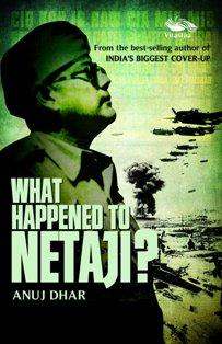 What Happened to Netaji