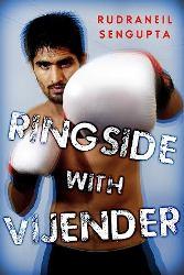 Ringside With Vijender