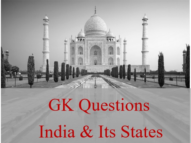 10 GK Questions and Answers on the India and its States