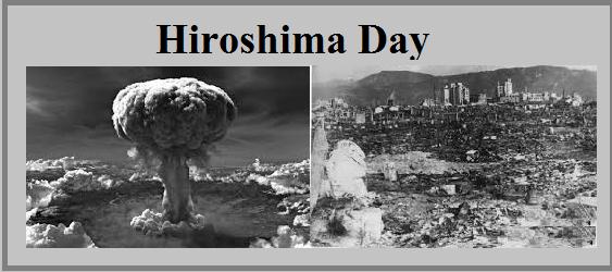 Hiroshima Day 2019 History Facts And Impacts