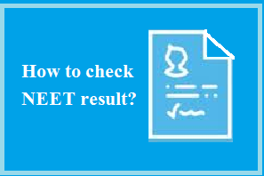 How to check NEET Result?