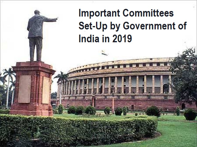 Important Committees Set-Up by Government of India in 2019