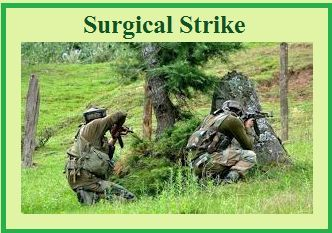 What is Surgical Strike?