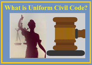 What is Uniform Civil Code?
