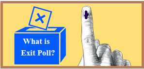 What is Exit Poll?