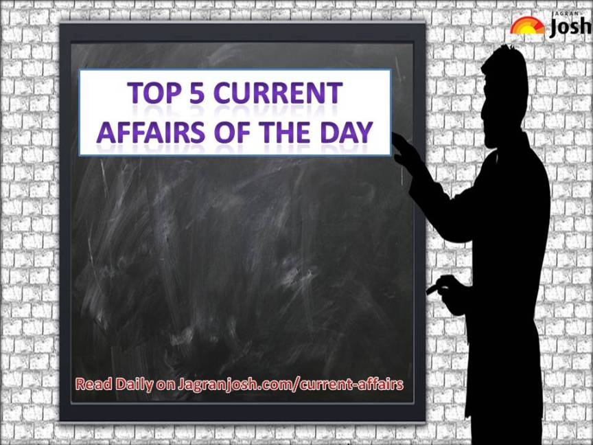 Top 5 Current Affairs: 29 July 2019