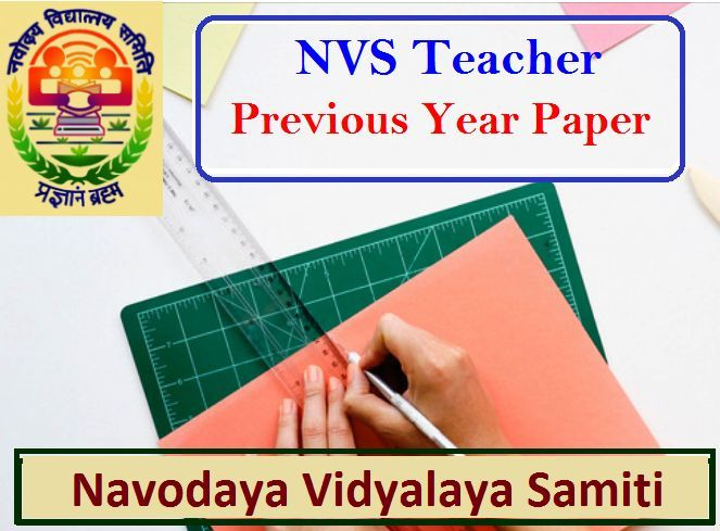 NVS 2019 (Recruitment): Previous Year Paper for Navodaya