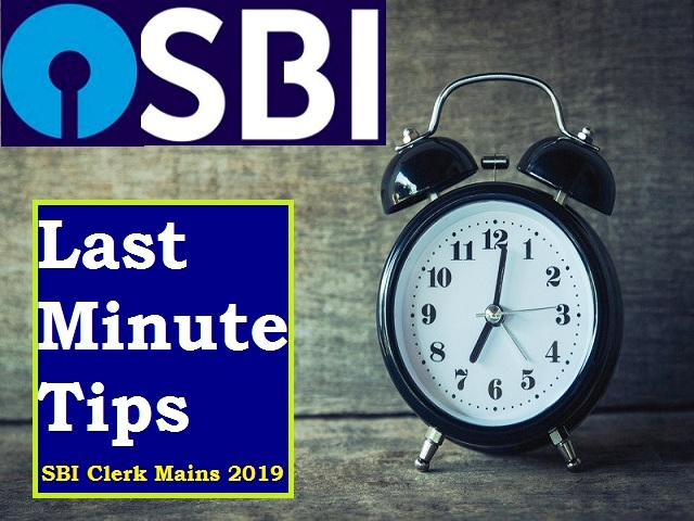 SBI Clerk Mains 2019: Get Last Minute Tips to crack Main Examination