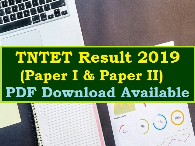 TNTET Score Card 2019 & Result (Paper I & II) 2019 declared