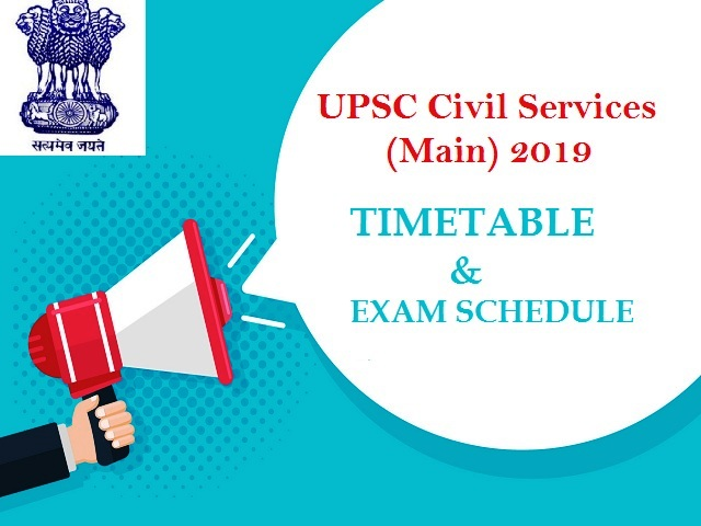 UPSC Civil Services (Main) 2019 Exam Timetable