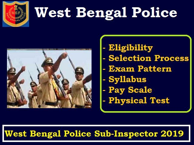 West Bengal Police Recruitment (Sub Inspector) 2019: Check